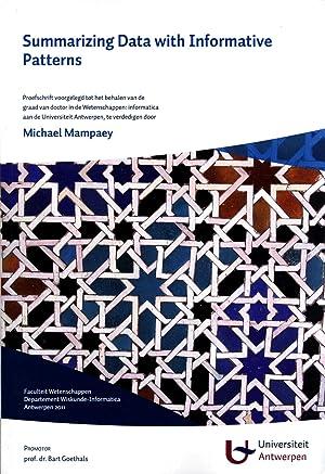 Summarizing Data with Informative Patterns: Michael Mampaey