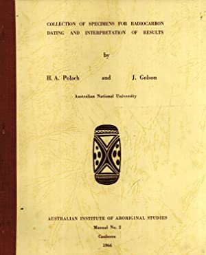 Collection of Specimens for Radiocarbon Dating and Interpretation of Results: Polach, H. A., and ...