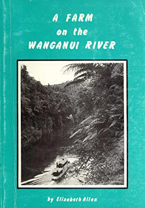 A Farm on the Wanganui River: Fool's Paradise: Elizabeth Allen