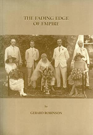 The Fading Edge of Empire: Robinson, Gerard