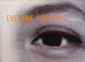 Évelyne Koeppel Vidéos, 1998-2003: Françoise Parfait (author); Koeppel, Évelyne (...