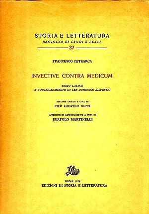 Invective Contra Medicum (Storia e Letterature Raccolta di Studi e Testi, 32): Francesco Petrarca (...