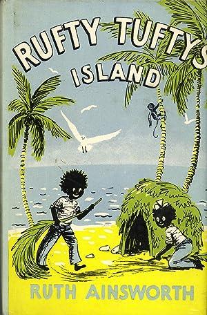 Rufty Tufty's Island: Ainsworth, Ruth (author);
