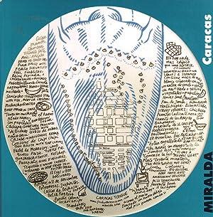 Sabores y Lenguas: Caracas. Antoni Miralda, Exposición: María Luz Cárdenas;