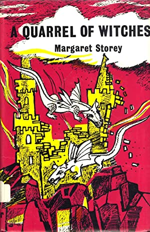 A Quarrel of Witches: Storey, Margaret (author); Doreen Roberts (illustrator)