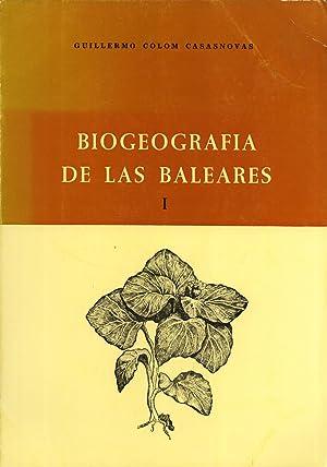 Biogeografia de las Baleares: La formación de las Islas y el Origen de su Flora y de su ...