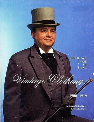 Reference Book of Men's Vintage Clothing, 1900-1919: La Barre, Kathleen