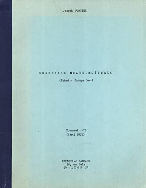 Grammaire Mbaye-Moïssala (Tchad - Groupe Sara): Fortier, Joseph