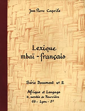 Lexique Mbaï-Français (Sérei Document, 2): Caprile, Jean Pierre