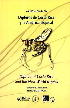 Dipteros De Costa Rica Y La America Tropical: Diptera of Costa Rica and the New World Tropics: ...
