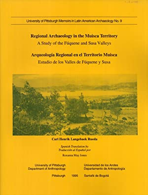 Regional Archaeology in the Muisca Territory /: Langebaek, Carl Henrik
