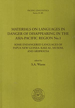 Materials on languages in danger of disappearing in the Asia-Pacific region: Kaki Ae, Musom, and ...