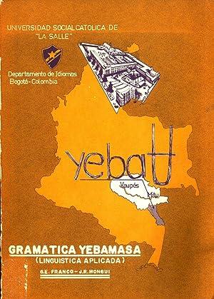 Gramática Yebámasá: Lingüística Aplicada: Franco Garc�a, Germ�n., ...