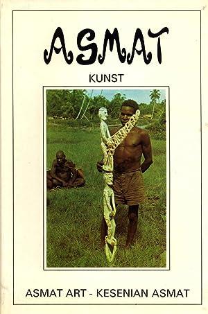 Asmat Kunst: 70 Jaar Asmat Houtsnijkunst := Asmat Art: 70 Years of Asmat Woodcarving := Kesenian ...