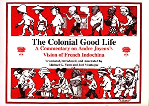 The Colonial Good Life: Commentary on Andre: Vann, Micheal G.,