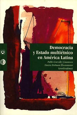 Democracia y Estado Multiétnico en América Latina (Colección la Democracia en ...