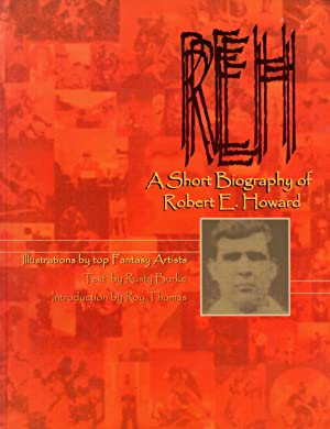 REH: A Short Biography of Robert E. Howard: Burke, Rusty
