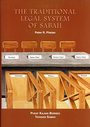 The Traditional Legal System of Sabah: Phelan, Peter R.