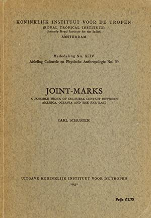Joint-marks,: A possible index of cultural contact between America, Oceania and the Far East (...