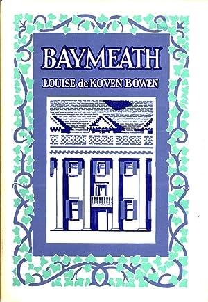 Baymeath: Louise de Koven Bowen