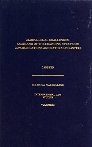 Global Legal Challenges: Command of the Commons,: Carsten, Michael D.