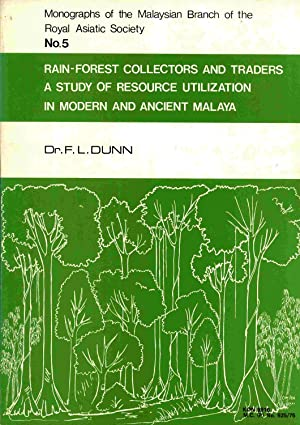 Rain-forest collectors and traders: A study of resource utilization in modern and ancient Malaya (...
