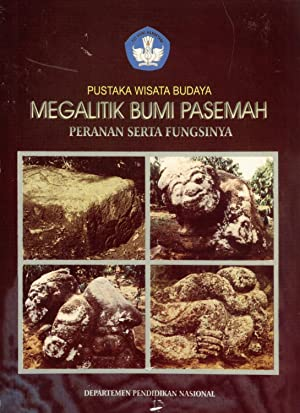 Megalitik Bumi Pasemah: Peranan Serta Fungsinya (Pustaka Wisata Budaya): Ayu Kusumawati; Haris ...