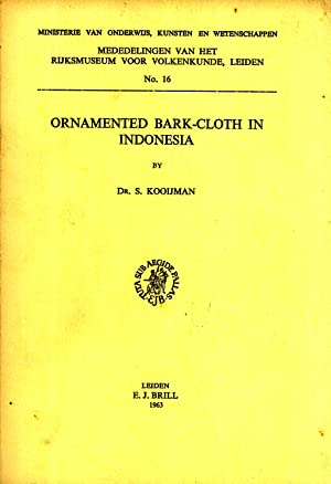Ornamented Bark Cloth in Indonesia: Kooijman, S.