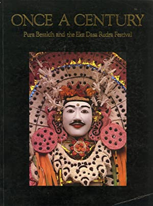 Once a Century: Pura Besakih and the Eka Dasa Rudra Festival: David J. Stuart Fox