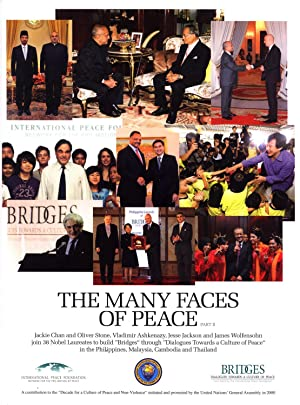 The Many Faces of Peace: Jackie Chan and Oliver Stone, Vladimir Ashkenazy, Jesse Jackson and James ...