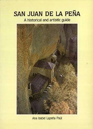 San Juan de la Peña: A Historical and Artistic Guide: Ana Isabel Lapeña Paúl