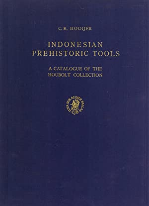 Indonesian Prehistoric Tools: A Catalogue of the Houbolt Collection (Studies in South Asian Culture...