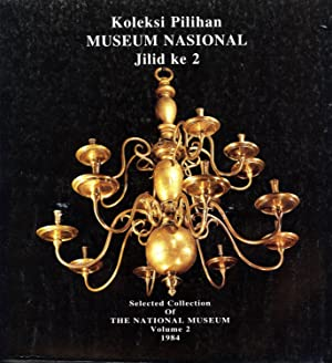 Koleksi Pilihan Museum Nasional - Jilid Ke: Wahyono Martowikrido; Nuriah;