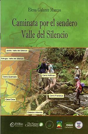 Caminata por el Sendero Valle del Silencio: Elena Galante Marcos