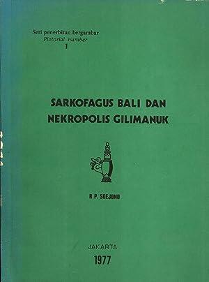 Sarkofagus Bali dan Nekropolis Gilimanuk: Soejono, R. P.