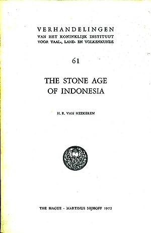 The Stone Age of Indonesia (Verhandelingen van het Koninklijk Instituut voor Taal-, Land- en ...