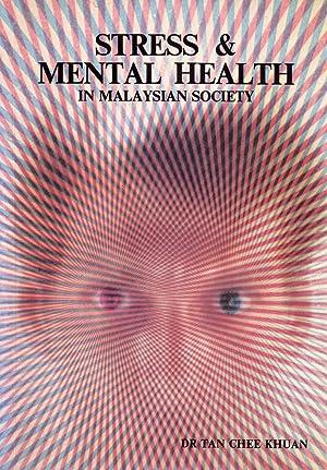 Stress & Mental Health in Malaysian Society: Tan Chee Khuan