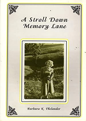 A Stroll Down Memory Lane: Thelander, Barbara K.