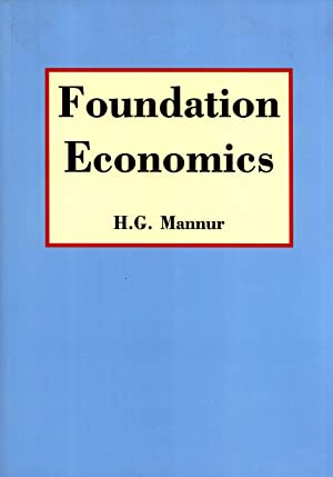 Foundation Economics: a Textbook for the South: Mannur, H. G.