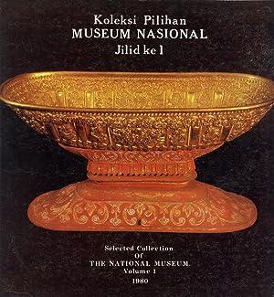 Koleksi Pilihan Museum Nasional - Jilid Ke: Bambang Sumadio; Sulaiman