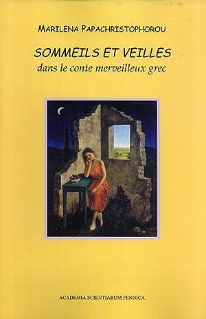 Sommeils et Veilles dans le Conte Merveilleux Grec (FF Communications, 129): Papachristophorou, ...