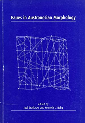 Issues in Austronesian morphology: A Focusschrift for Byron W. Bender (Pacific Linguistics, No. 519...