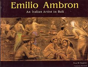 Emilio Ambron: An Italian Artist in Bali: Bruce W. Carpenter (Author), Arie Smith (Foreword)