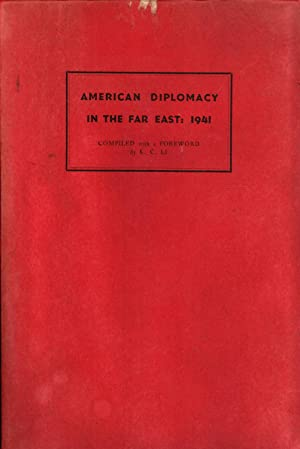 American Diplomacy in the Far East, 1941. Official Press Releases of the U.S. Department of State ...