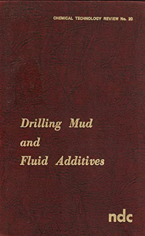 Drilling Mud and Fluid Additives: Ranney, Maurice William