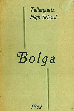 Tallangatta High School: Bolga 1962