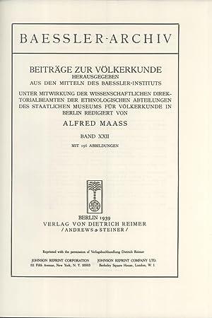 Baessler-Archiv: Beiträge zur Völkerkunde, Band XXII (1939): Alfred Maaß; Ernst Mengin; ...