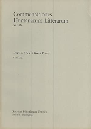 Dogs in ancient Greek poetry (Commentationes humanarum litterarum, 56): Lilja, Saara
