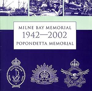 Milne Bay Memorial & Popondetta Memorial, 1942-2002