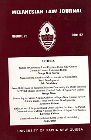 Melanesian Law Journal, Volume 28 (2001-02): George M. S.